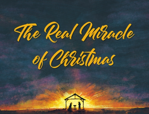 The Real Miracle of Christmas