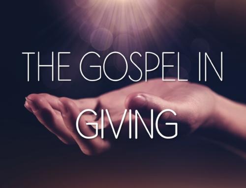 The Gospel in Giving
