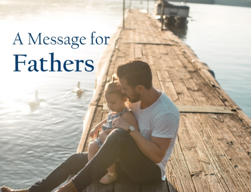 A Message for Fathers