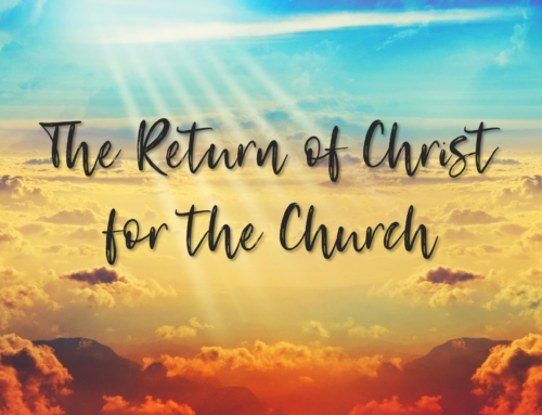 The Return of Christ for the Church